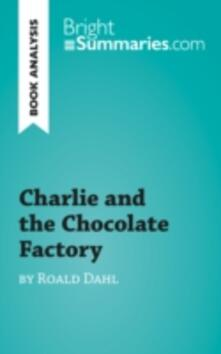 Charlie and the Chocolate Factory by Roald Dahl (Book Analysis)