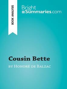Cousin Bette by Honoré de Balzac (Book Analysis)