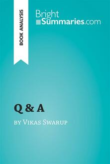 Q & A by Vikas Swarup (Book Analysis)