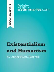 Existentialism and Humanism by Jean-Paul Sartre (Book Analysis)