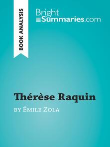 Thérèse Raquin by Émile Zola (Book Analysis)