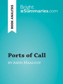 Ports of Call by Amin Maalouf (Book Analysis)