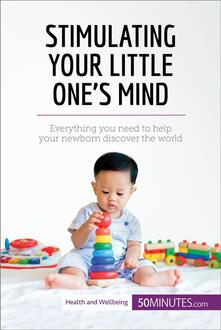 Stimulating Your Little One's Mind