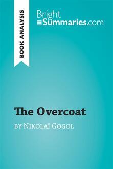 Overcoat by Nikolai Gogol (Book Analysis)