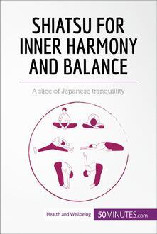 Shiatsu for Inner Harmony and Balance