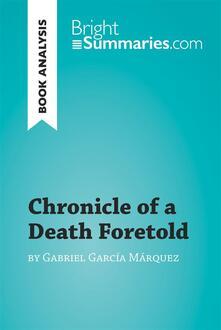 Chronicle of a Death Foretold by Gabriel García Márquez (Book Analysis)