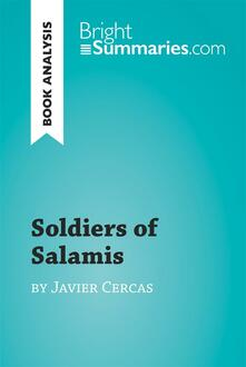 Soldiers of Salamis by Javier Cercas (Book Analysis)