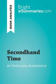Secondhand Time by Svetlana Alexievich (Book Analysis)