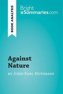 Against Nature by Joris-Karl Huysmans (Book Analysis)