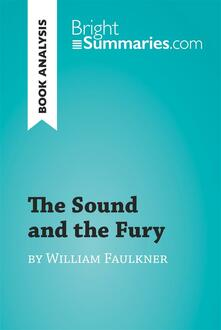 The Sound and the Fury by William Faulkner (Book Analysis)