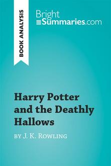 Harry Potter and the Deathly Hallows by J. K. Rowling (Book Analysis)