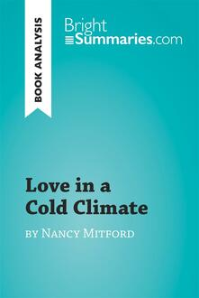 Love in a Cold Climate by Nancy Mitford (Book Analysis)