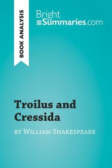 Troilus and Cressida by William Shakespeare (Book Analysis)