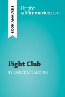 Fight Club by Chuck Palahniuk (Book Analysis)