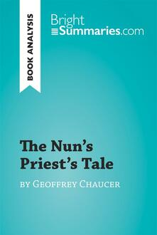 The Nun's Priest's Tale by Geoffrey Chaucer (Book Analysis)