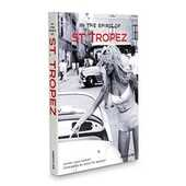 Libro in inglese In the Spirit of St. Tropez: From A to Z Henry-Jean Servat
