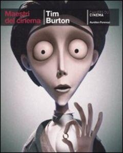 Foto Cover di Tim Burton, Libro di Aurélien Ferenczi, edito da Cahiers du Cinema