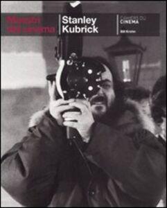 Foto Cover di Stanley Kubrick, Libro di Bill Krohn, edito da Cahiers du Cinema