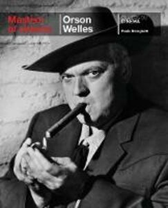Libro Orson Welles. Ediz. inglese Paolo Mereghetti