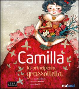 Libro Camilla la principessa grassottella. Libro sonoro e pop-up Carolina Zanotti , Le Khoa , Sam Ita