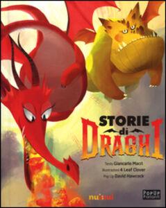 Libro Storie di draghi. Libro sonoro e pop-up Giancarlo Macrì , David Hawcock