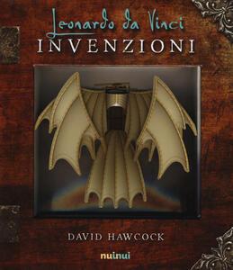 Leonardo da Vinci. Invenzioni. Libro pop-up - David Hawcock - copertina