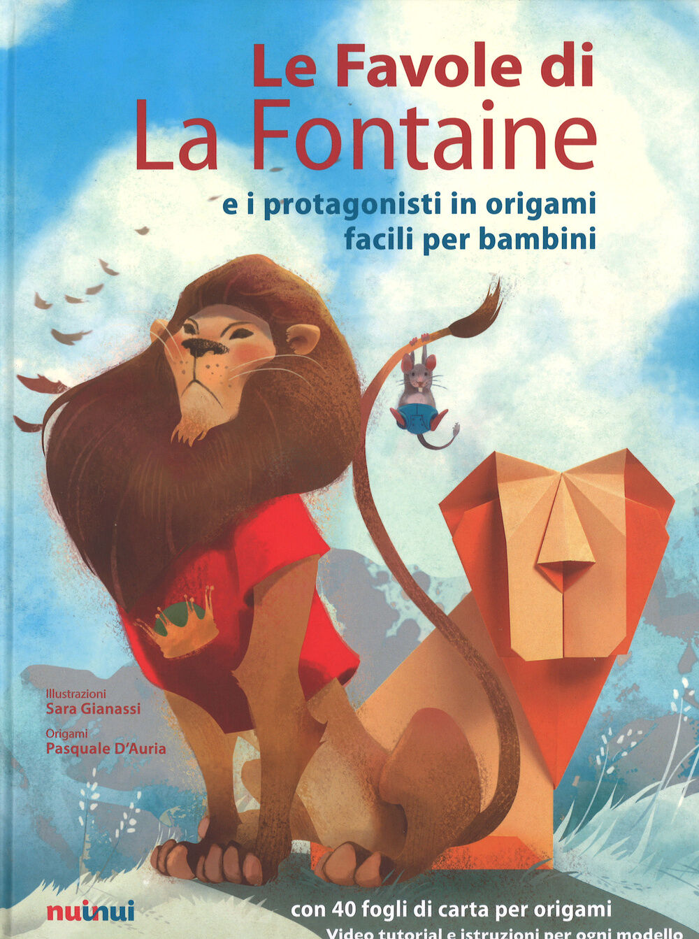 Le favole di La Fontaine e i protagonisti in origami facili per bambini. Con gadget