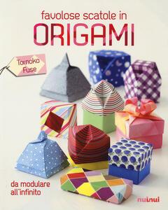 Favolose scatole in origami. Ediz. illustrata - Tomoko Fusé - copertina