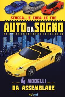 Stacca... e crea le tue auto da sogno. Ediz. a colori.pdf