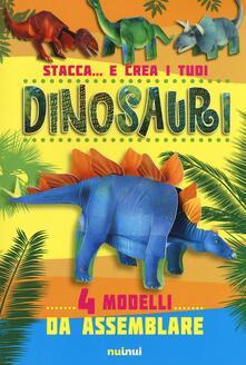Stacca... e crea i tuoi dinosauri. Ediz. illustrata.pdf