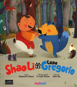 Shao Li e il lupo Gregorio