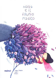 Associazionelabirinto.it Nada e il frutto magico. Ediz. a colori Image