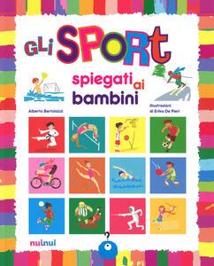 Gli sport spiegati ai bambini. Ediz. a colori