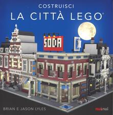 Amatigota.it Costruisci la città Lego®. Ediz. a colori Image