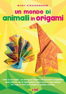 Birrafraitrulli.it Un mondo di animali in origami. Con espansione online. Con gadget Image