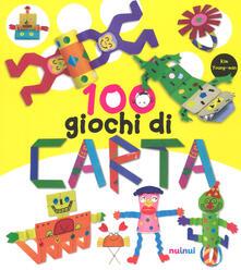 100 giochi di carta. Ediz. a colori.pdf