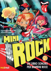 Minirock. Un libro sonoro per bambini rock. Ediz. a colori - Otto Cavour - copertina