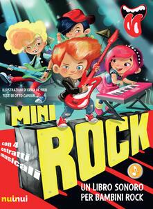 Ristorantezintonio.it Minirock. Un libro sonoro per bambini rock. Ediz. a colori Image