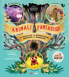 3tsportingclub.it Animali fantastici. Le avventure di Mirmicoleoni, Aquaporci e Bonnacon. Ediz. illustrata Image
