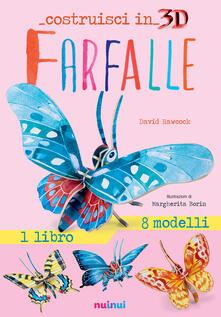Farfalle. Costruisci in 3D. Con gadget. Ediz. a colori.pdf