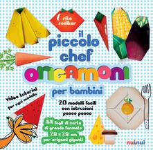 Cefalufilmfestival.it Origamoni. Il piccolo chef. Ediz. a colori. Con carte per origami staccabili integrate al libro Image