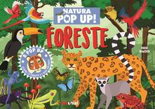 Amatigota.it Foreste. Natura pop up! Ediz. a colori Image