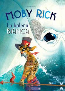 Capturtokyoedition.it Moby Rick. La balena bianca. Ediz. a colori Image