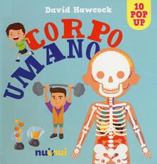 Voluntariadobaleares2014.es Corpo umano. Libro pop-up. Ediz. a colori Image