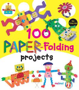100 paper-folding projects. Ediz. a colori - Kim Young-man - copertina