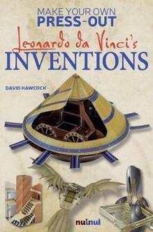 Vitalitart.it Leonardo Da Vinci's inventions. Make your own press-out. Ediz. a colori Image