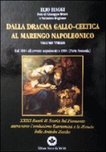 Dalla dracma gallo celtica al marengo napoleonico. Vol. 3 - Elio Biaggi - copertina