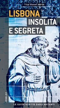 Lisbona insolita e segreta