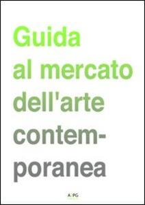 Guida al mercato dell'arte contemporanea - copertina