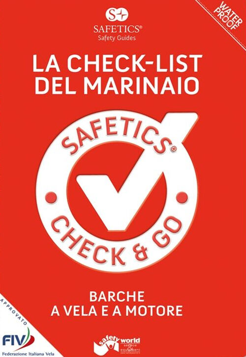 Safetics®. Safety guides. La check-list del marinaio. Barche a vela e a motore